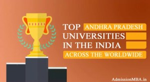 Andhra Pradesh in tops Best universities across the Worldwide in India