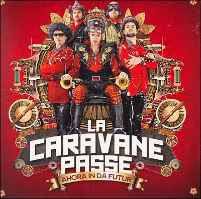 https://i0.wp.com/www.adnsound.com/wp-content/uploads/La-Caravane-Passe-Ahora-In-Da-Futur.jpg