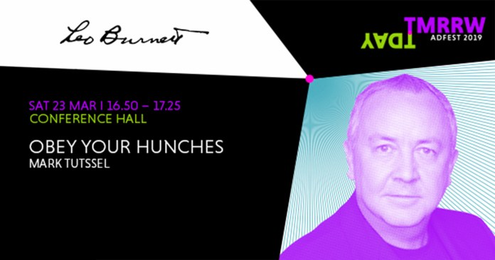 "ADFEST 2019: Mark Tutssel, CCO and Executive Chairman of Leo Burnett, Wants the Industry to be Brave Again and to ""Open Your Hunches"""