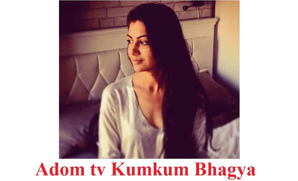 adom tv kumkum bhagya