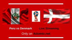 Peru vs Denmark Live Streaming