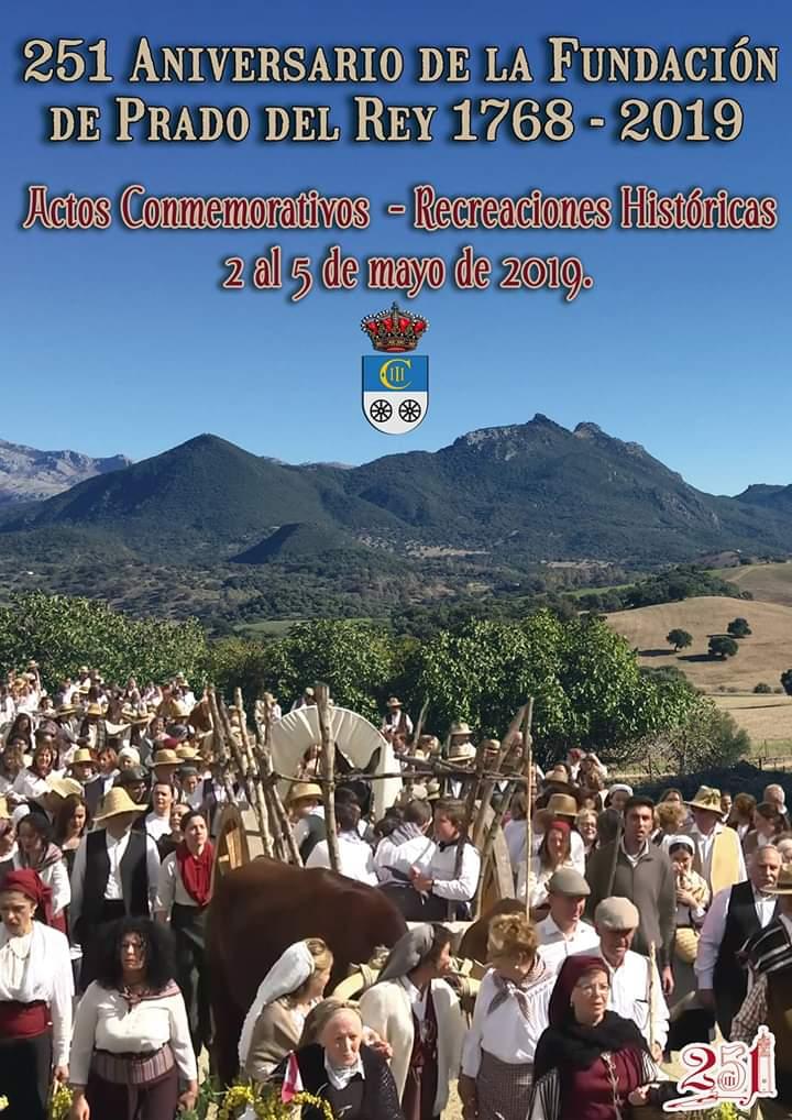 251 Aniversario De La Fundación De Prado Del Rey 1768-2019 Del 02 al 05 Mayo Agenda Semanal familia de la provincia de Cádiz adondevoyconmifamilia