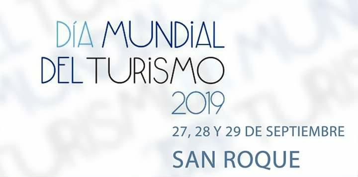 Dia Mundial del Turismo, 27 de Septiembre de 2019 (San Roque)