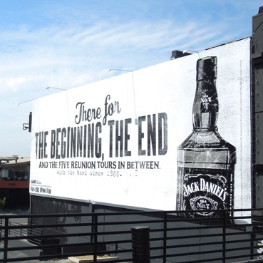 Billboard for Jack Daniels - the beginning, the end.