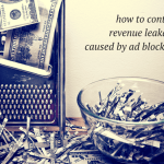 What Bloggers and Publishers Can Do to Fight Ad Blocking