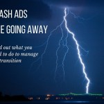 Google is phasing out Flash Ads: What You Need to Know About It