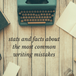 Top 10 Sentence Writing Mistakes (Plus Other Facts and Stats)