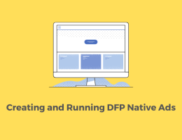 Creating and Running DFP Native Ads