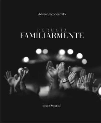 Ce Anche Una Mia Foto Insieme Ad Alcuni Dei Ragazzi Che Supportano Il Nostro Gruppo Civico In Umbria Nel Libro Familiarmente Del Fotografo Adriana