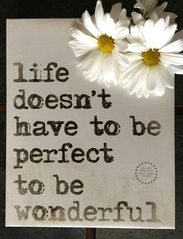Life doesn't have to be perfect to be wonderful #DoinGood #ad
