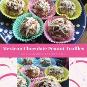 The Mexican Chocolate Peanut Truffles with Coconut is kid-friendly and easy recipe for homemade bonbons
