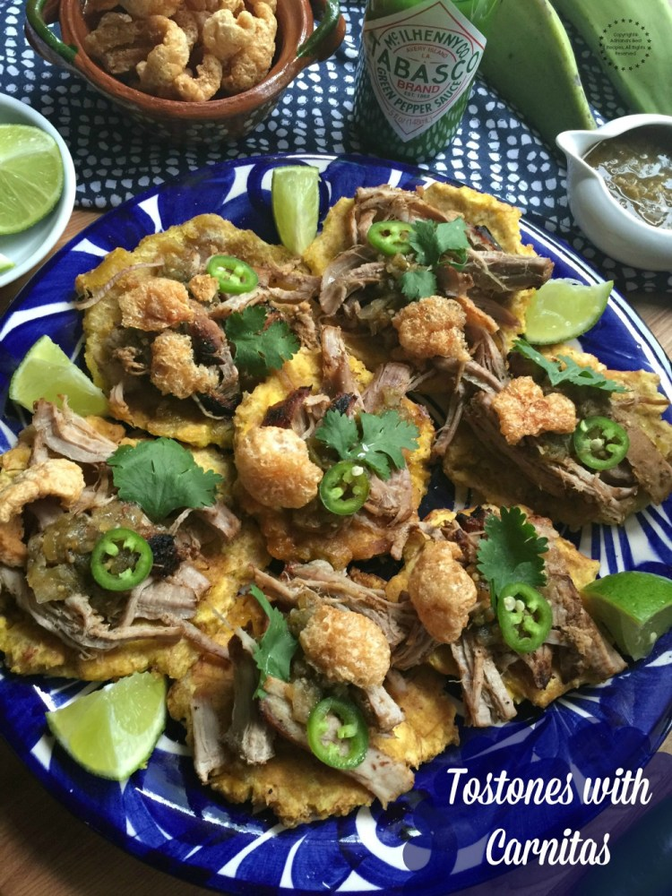 Tostones with Carnitas for easy entertaining at home