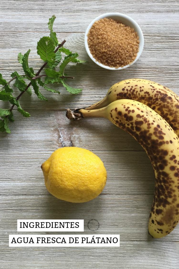 Ingredientes para el agua fresca de plátano