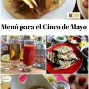 Menú para el Cinco de Mayo