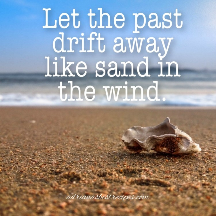 Let the Past Drift Away