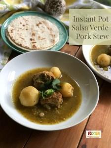 TheInstant Pot Salsa Verde Pork Stew is a homey dish full of flavor