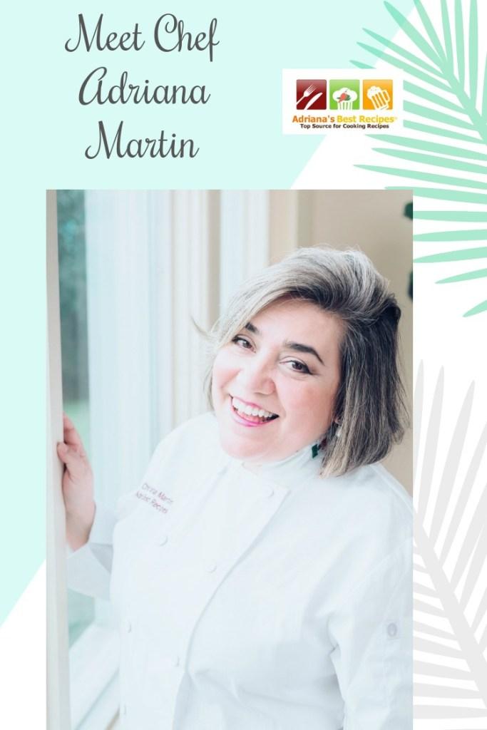 Meet Chef Adriana Martin