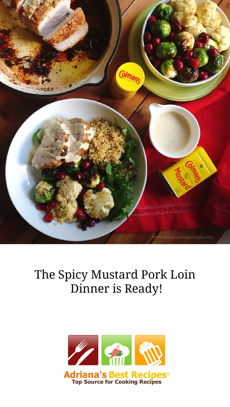 Cook the Spicy Mustard Pork Loin Dinner