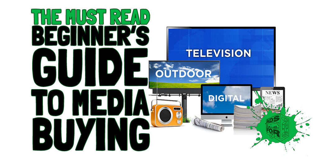 Must-Read-Beginners-Guide-To-Media-Buying