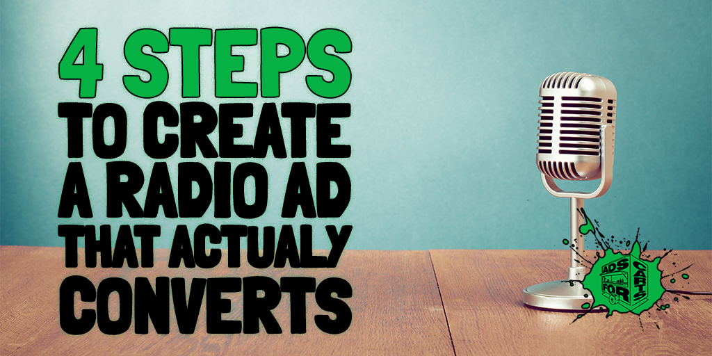 4-Steps-To-Create-A-Radio-Ad-That-Actually-Converts
