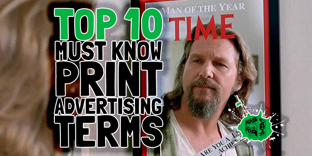 top 10 must know print advertising terms