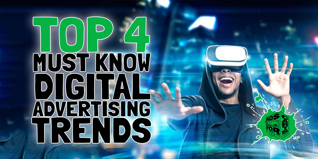 Top-4-Must-Know-Digital-Advertising-Trends