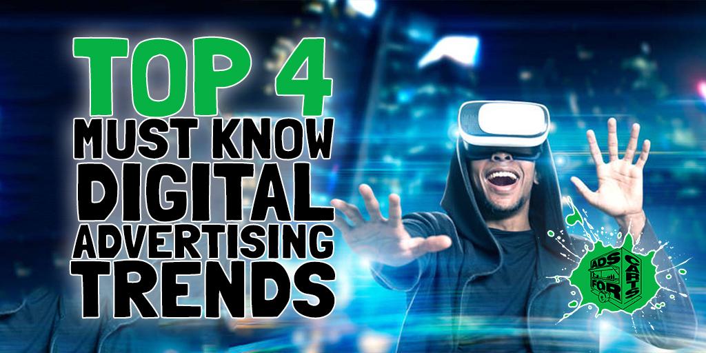 Top-4-Must-Know-Digital-Advertising-Trends