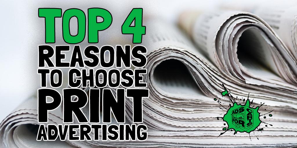 top 4 reasons to choose print advertising