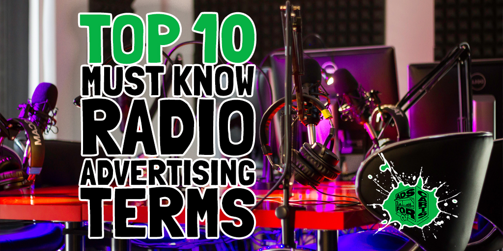 1552348145505_Top-10-Must-Know-Radio-Advertising-Terms