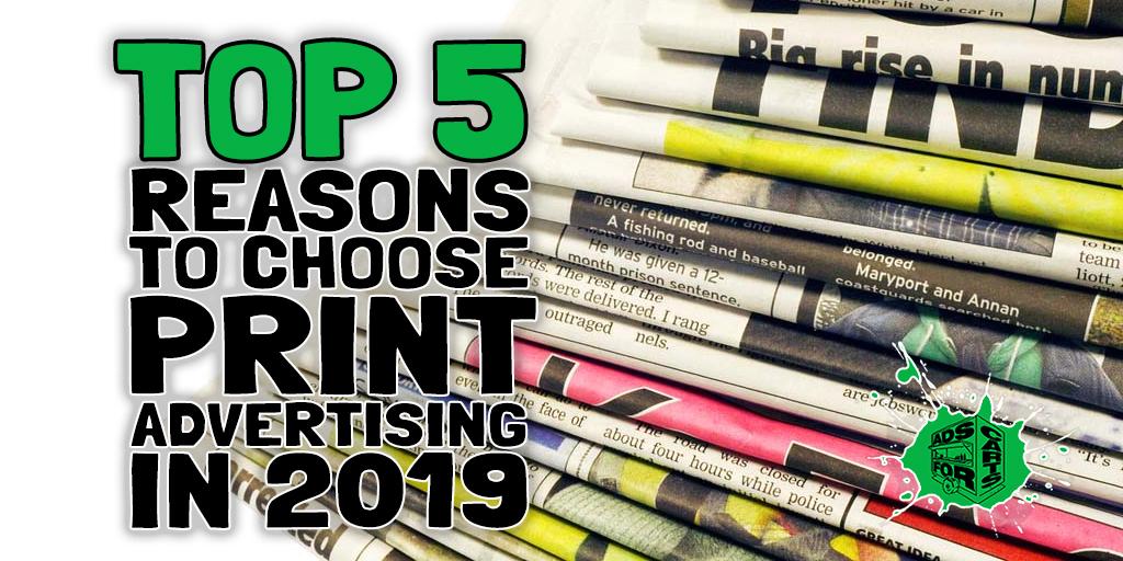 Top-5-Reasons-To-Choose-Print-Advertising-In-2019