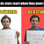 Differences Between Being An Extra And Being A Star – Nawazuddin siddiqui