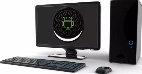 android oreo en pantalla de pc