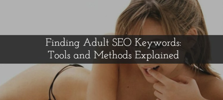 Adult SEO Keywords Tools methods