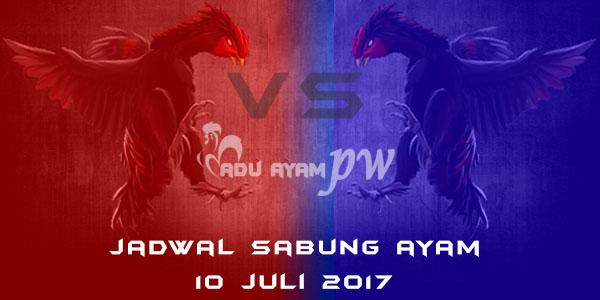 jadwal sabung ayam 10 juli 2017