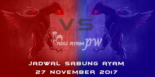 jadwal sabung ayam 27 November 2017