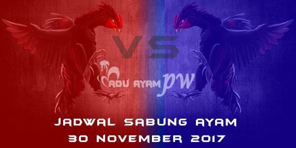 jadwal sabung ayam 30 November 2017