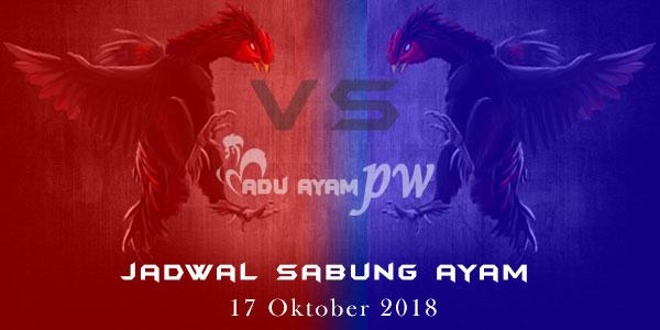 Jadwal Sabung Ayam 17 Oktober 2018