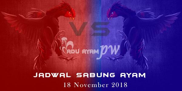 Jadwal Sabung Ayam18 November 2018