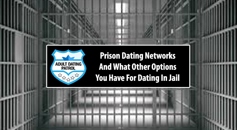 Best Free Prison Dating Sites