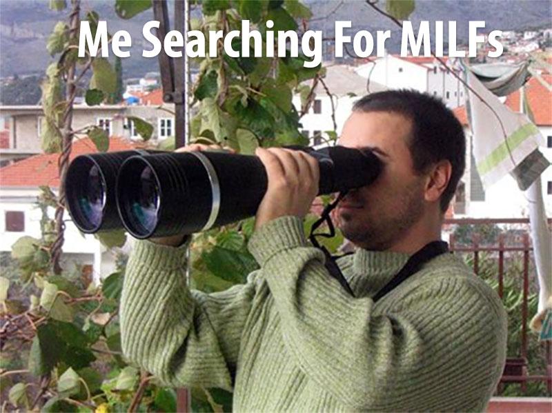guy using binoculars to find milfs