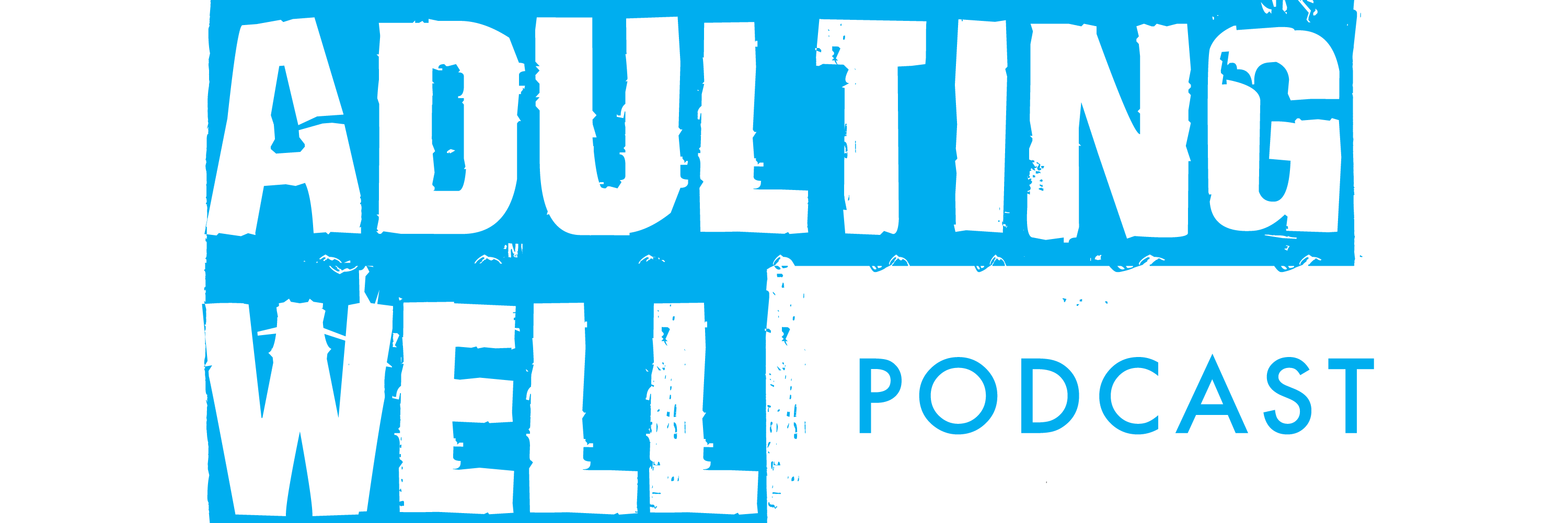 Logo for The Adulting Well Podcast