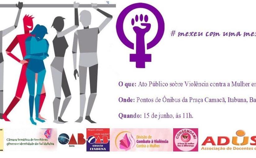Ato pelo fim violência de gênero nos transportes faz parte da agenda de mobilização da ADUSC