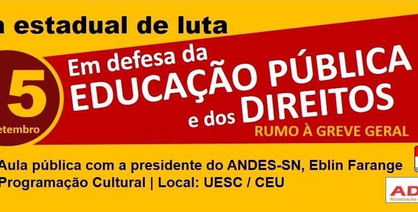 Jornada de Lutas rumo à Greve Geral: presidente do ANDES-SN ministrará aula pública na UESC, em 15 de Setembro