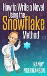 The Snowflake Method of Writing a Novel