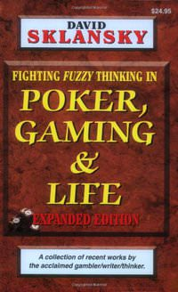 Poker, Gaming, & Life: Expanded Edition