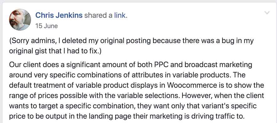 Chris' post says: Our client does a significant about of both PPC and broadcast marketing around very specific combinations of attributes in variable products. The default treatment of variable product displays in WooCommerce is to show the range of prices possible with the variable selections. However, when the client wants to target a specific combination, they want only that variant's specific price to be output in the landing page their marketing is driving traffic to.