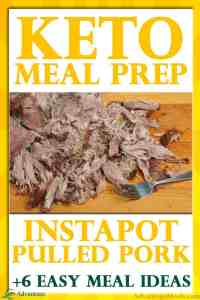 My Favorite Keto Meal Prep Recipe is this InstaPot Pulled Pork. This easy low carb recipe makes my Keto Diet Easier.