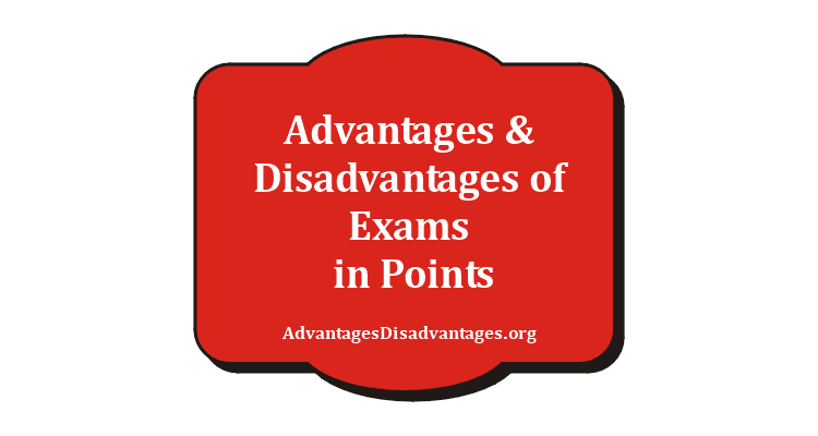 Advantages and Disadvantages of Exams in Points