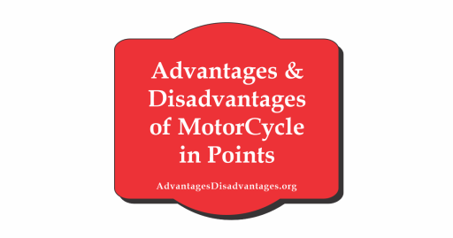 advantages and disadvantages of motorcycle