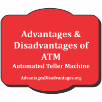 Advantages & Disadvantages of ATM Automated teller machine